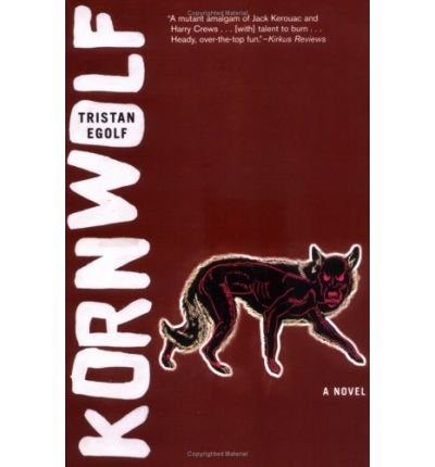 Kornwolf Egolf, Tristan ( Author ) Nov-29-2005 Paperback