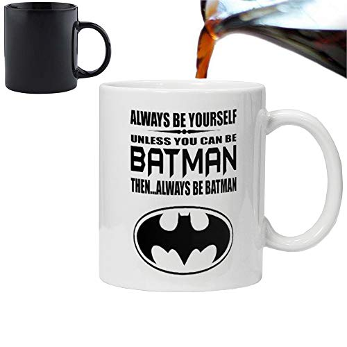 Orama MUG1025 Always be Yourself Unless You can be Batman -Lustige Neuheiten Magische Tee/Kaffee...