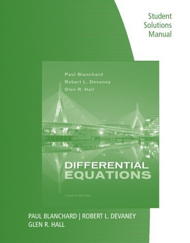 Student Solutions Manual for Blanchard/Devaney/Hall's Differential Equations, 4th by Paul Blanchard (2011-05-18)