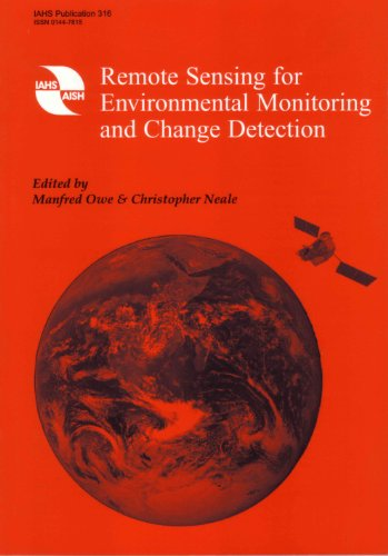 Remote Sensing for Environmental Monitoring and Change Detection (IAHS Proceedings & Reports)