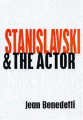 Stanislavski and the Actor: The Final Acting Lessons, 1935-38 (Performance Books) by K.S. Stanislavskii (1998-09-03)