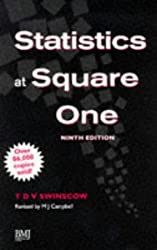 Statistics at Square One (Product Code #340305240)) by T. D. V. Swinscow (1995-12-15)