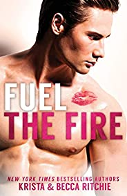 Fuel the Fire Special Edition