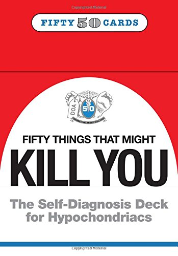 """8. Knock Knock 50 Things that Might Kill You. """"Because you worry."""""""