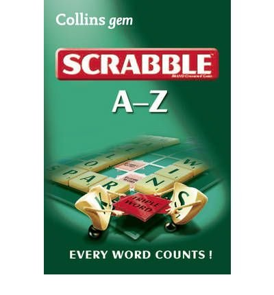 [(A-Z of Scrabble)] [ By (author) Collins Dictionaries ] [August, 2010] par Collins Dictionaries