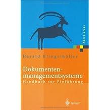 Dokumentenmanagementsysteme: Handbuch zur Einführung (Xpert.press)