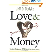 Love and Money: A Life Guide For Financial Success