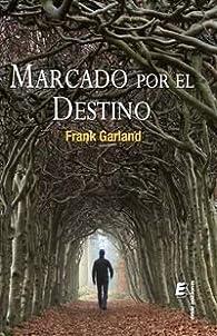 Marcado Por El Destino par Frank Garland
