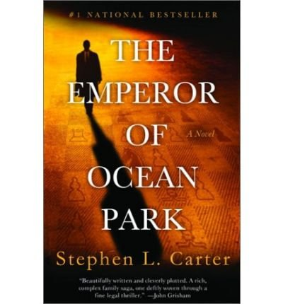the-emperor-of-ocean-park-author-stephen-l-carter-published-on-may-2003