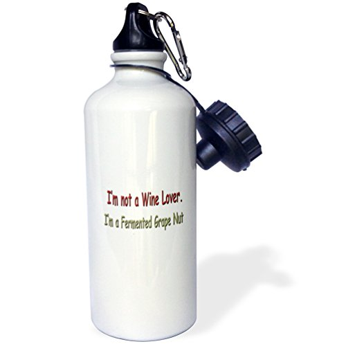 3drose-wb-4334-1-im-not-a-wine-lover-im-a-fermented-grape-nut-sports-water-bottle-21-oz-white