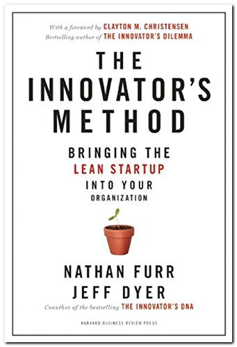Innovators Method by Nathan Furr (9-Sep-2014) Hardcover