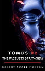 The Faceless Stratagem (Tombs Book 2)