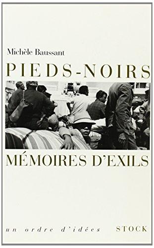 Pieds-noirs, mémoires d'exils