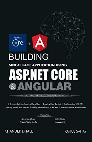 Building Single Page Application Using ASP.NET Core & Angular (English Edition)