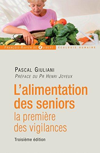 L'alimentation des seniors: La première des vigilances