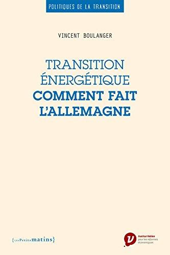 Transition énergétique : comment fait l'Allemagne par Vincent Boulanger