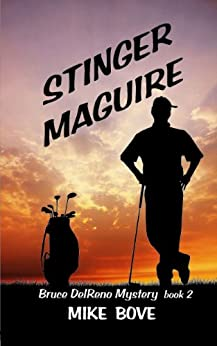 Stinger Maguire (Bruce DelReno Mysteries Book 2) by [Bove, Mike]
