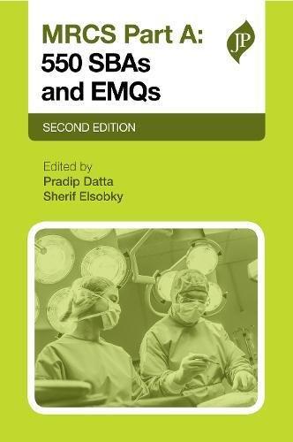 MRCS Part A: 550 SBAs and EMQs: Second Edition (Postgrad Exams)
