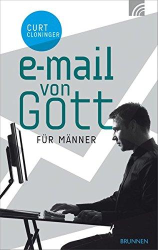 E-Mail von Gott für Männer (Gottes Männer)
