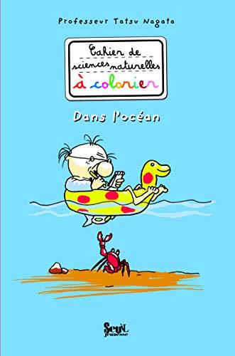 Dans l'océan. Cahier de sciences naturelles à colorier