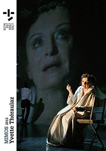 Mimos 2013: Yvette Thraulaz