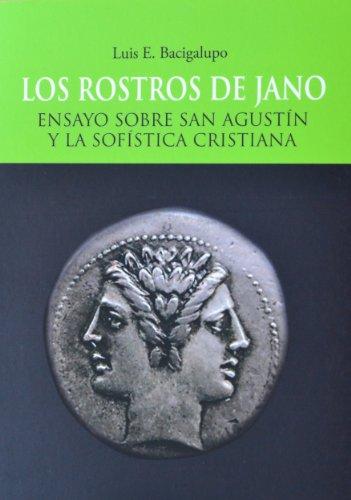 LOS ROSTROS DE JANO por Luis E. Bacigalupo
