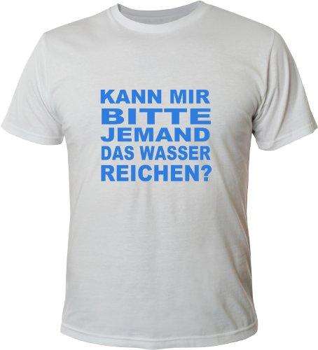 Mister Merchandise Cooles Fun T-Shirt Kann mir bitte jemand das Wasser reichen? Weiß