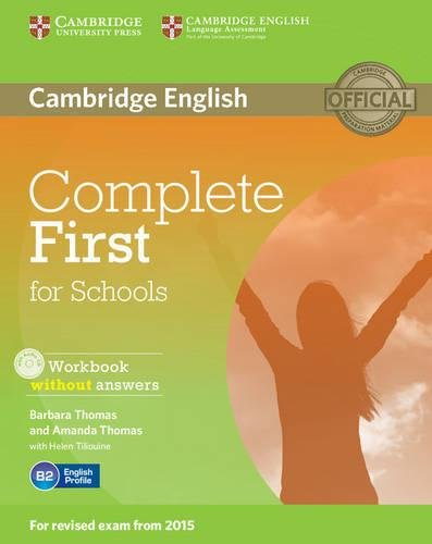 Complete first certificate for schools. Workbook without answers. Per le Scuole superiori. Con CD Audio. Con espansione online