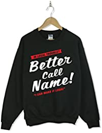 PERSONALISED with your name Better call saul sweatshirt