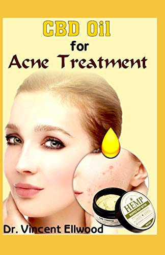 CBD Oil for Acne Treatment: An Absolute Guide on All You Need To Know About Acne and How CBD Oil helps to Permanently cure Acne for good! Discover the Power of the Miracle Cure for Acne! - Sea Clean Shampoo