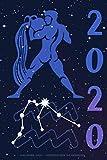 Kalender 2020 - Sternzeichen Wassermann: Schöner Kalender mit Sternzeichen | Wochenplaner mit 70 Seiten | 15,24 cm X 22,86 cm ( 6 X 9 Inches )