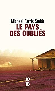 Le Pays des oubliés par Michael Farris Smith