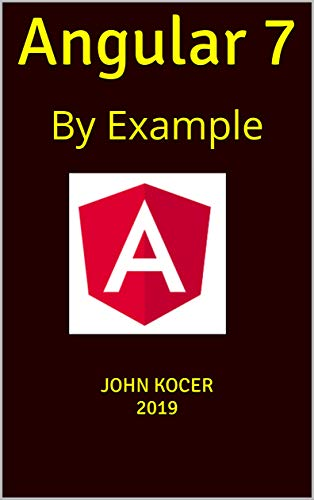 Angular7:By Example