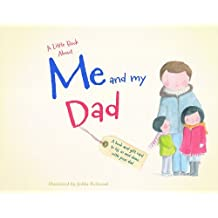 A Little Book about Me and My Dad by Jedda Robaard (Illustrator) (1-Mar-2014) Hardcover