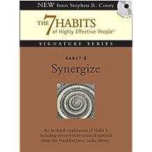 Habit 6: Synergise (Signature Series)