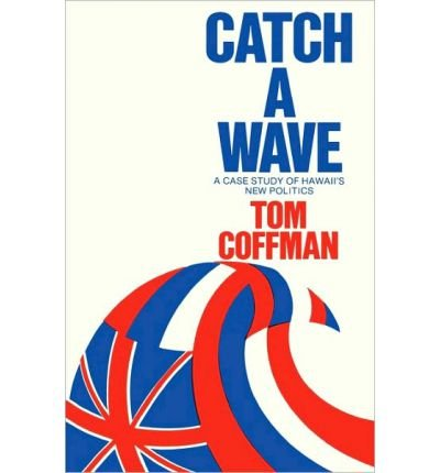 [ CATCH A WAVE ] BY Coffman, Tom ( AUTHOR )Sep-12-2010 ( Paperback ) (Tom Coffman)