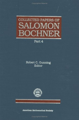The Collected Papers of Salomon Bochner