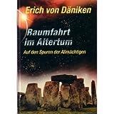 Raumfahrt im Altertum - Erich von Däniken