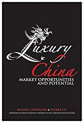 Luxury China: Market Opportunities and Potential