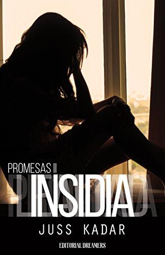 Promesas II: Insidia por Juss Kadar