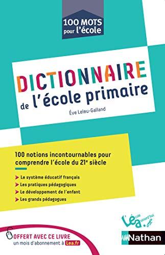 Dictionnaire De L Ecole Primaire 100 Mots Ecole