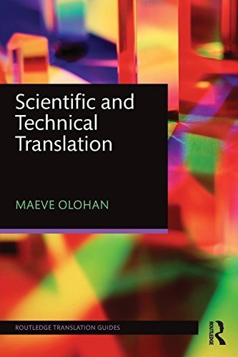 Scientific and Technical Translation (Routledge Translation Guides) by Maeve Olohan (2015-10-09)