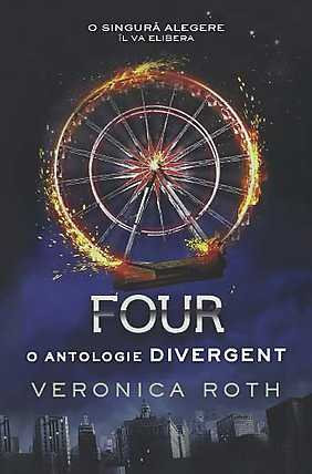 FOUR O ANTOLOGIE DIVERGENT