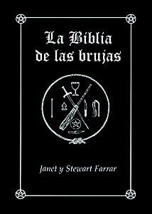 La Biblia de las brujas.