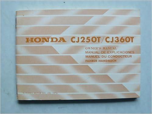 Honda CJ 250 T / CJ 360 T Fahrer - Handbuch mit Schaltplan: Amazon ...