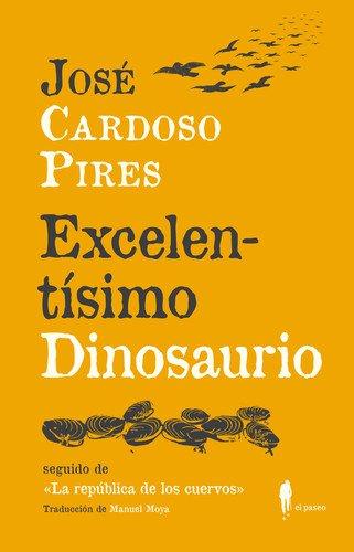 excelentisimo-dinosaurio-seguido-de-la-republica-de-los-cuervos
