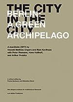 The City in the City - Berlin: A Green Archipelago de Florian Hertweck