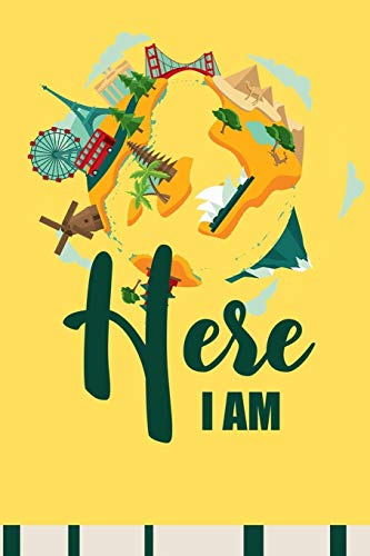 Here I am: Travelogue nomad notebook Traveling journal Vacation Planner Traveler Log Organizer Note book With Prompts To Do List , Packing List, Lined ... cabin crew pilot ( 107 pages, 6