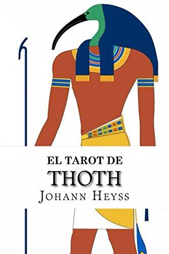 El Tarot de Thoth por Johann Heyss