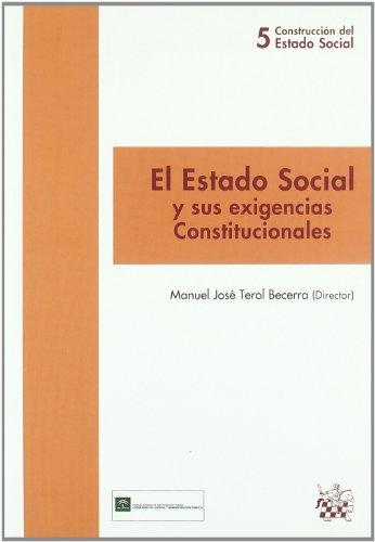 El Estado Social y sus exigencias Constitucionales